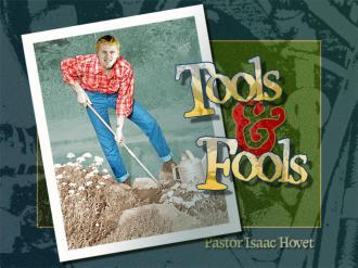 Tools and Fools